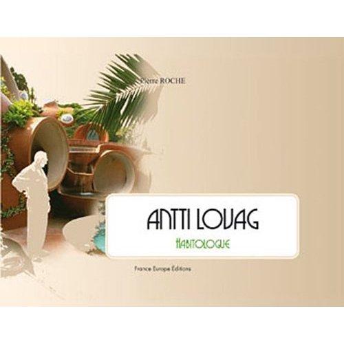 Livre sur Antti Lovag et l'Habitologie