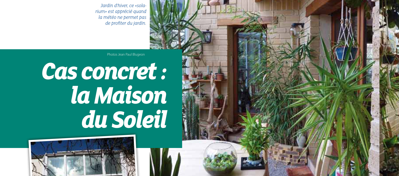 Étonnant Une serre bioclimatique pour chauffer la maison bulle ! | JW-36