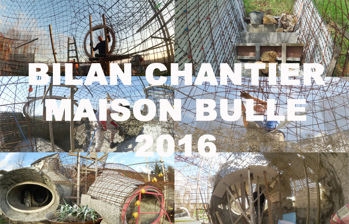 bilan chantier maison bulle 2016