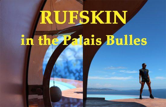 Rufskin Palais Bulles