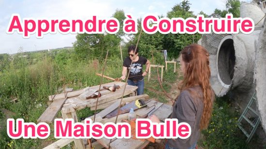 stage formation autoconstruction maison bulle